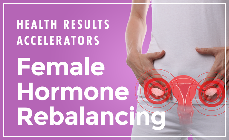 Female Hormone Rebalancing (Coming December 2020)