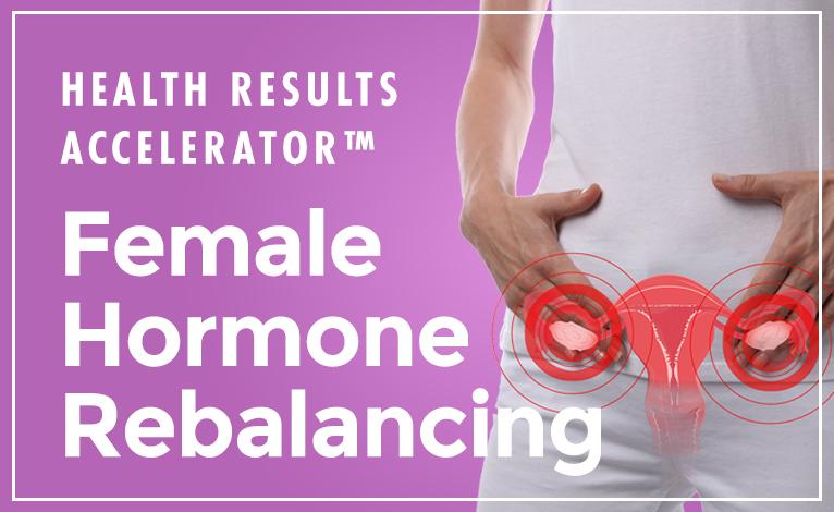 Female Hormone Rebalancing